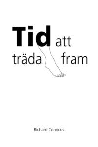 TidAttTrädaFram